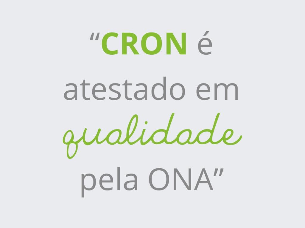 CRON é atestado em qualidade pela ONA